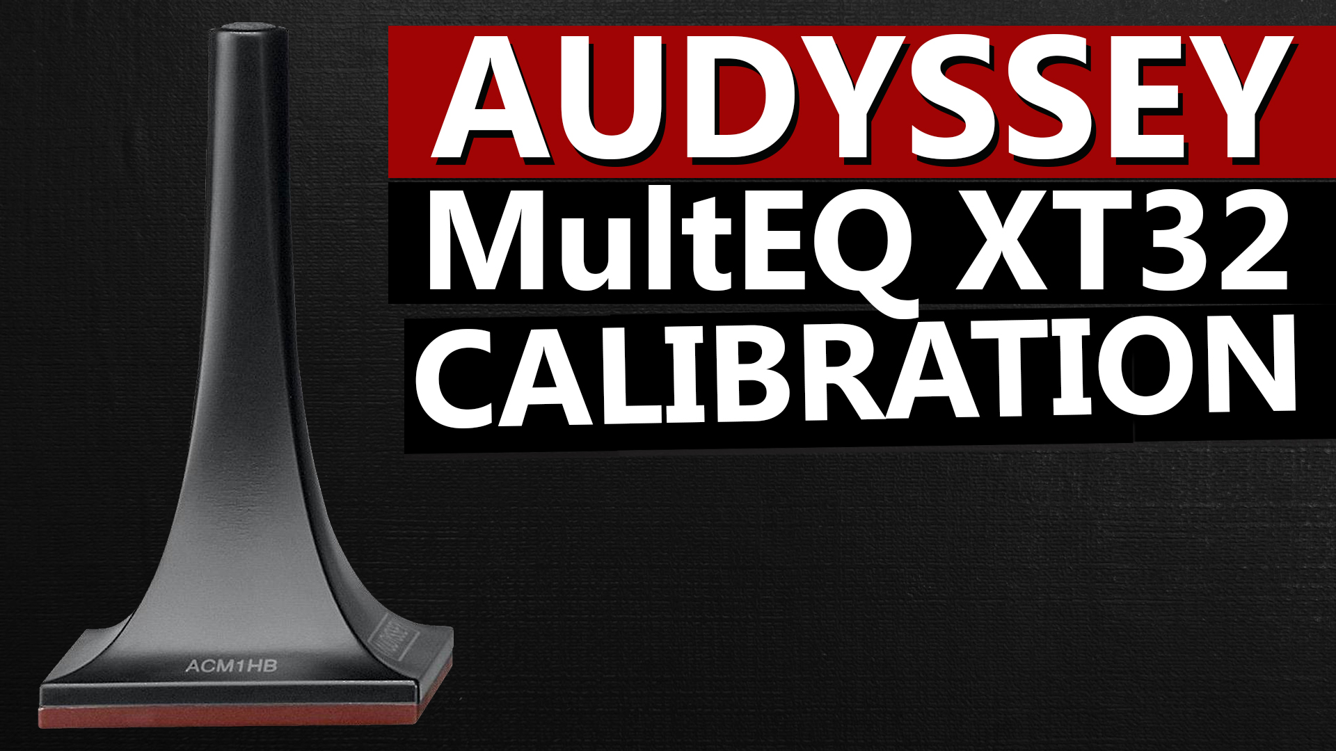 Audyssey MultEQ XT32 Setup and Calibration with the Marantz SR8012