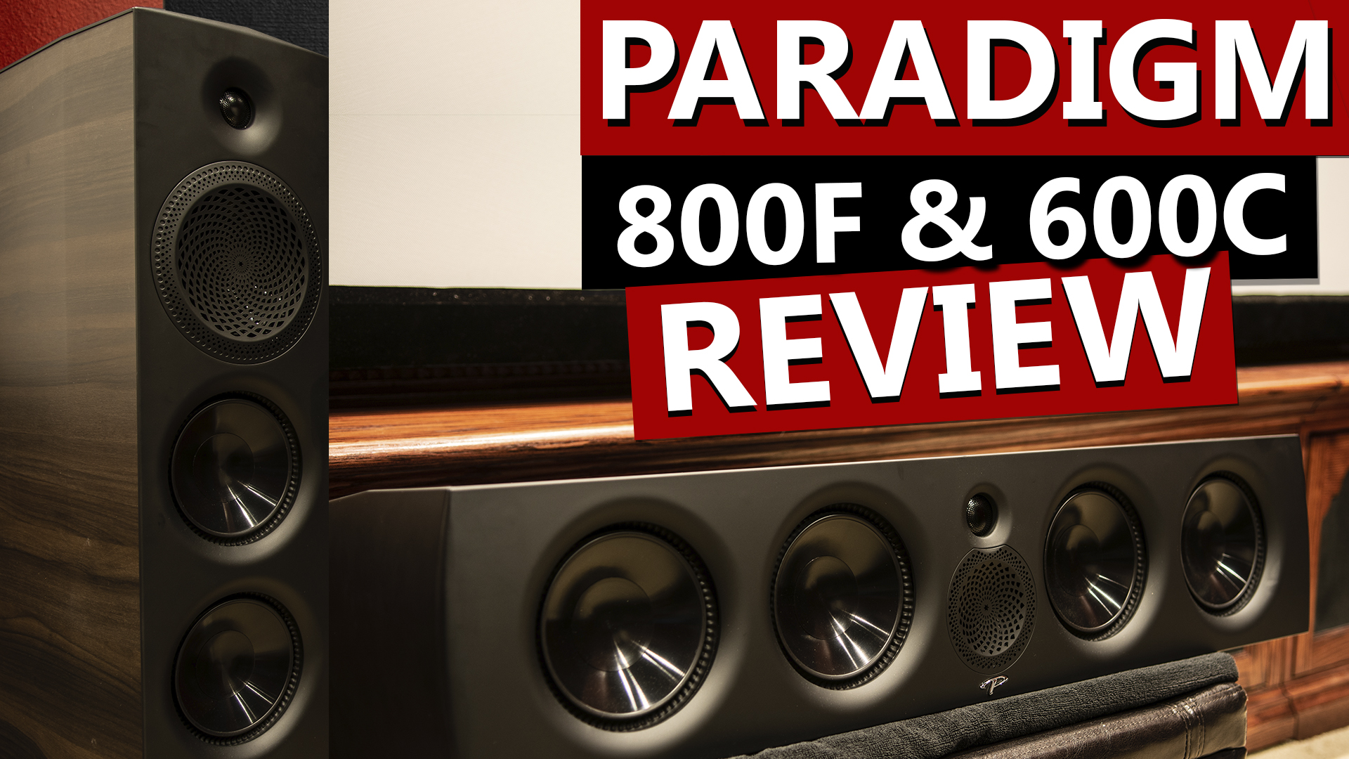 Paradigm Premier 800F and 600C Speaker Review